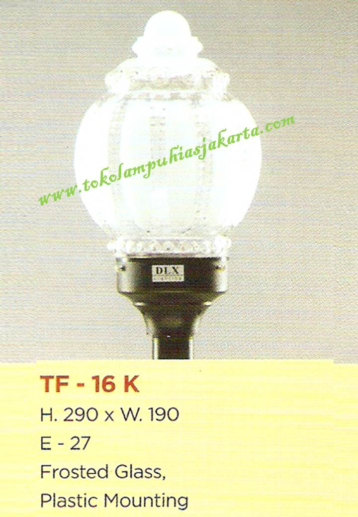 Lampu Taman TF-16-K Frosted Glass