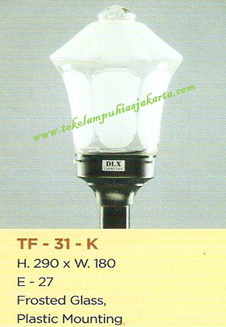 Lampu Taman TF-31 Frosted Glass