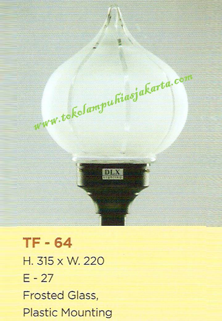 Lampu Taman TF-64 Frosted Glass