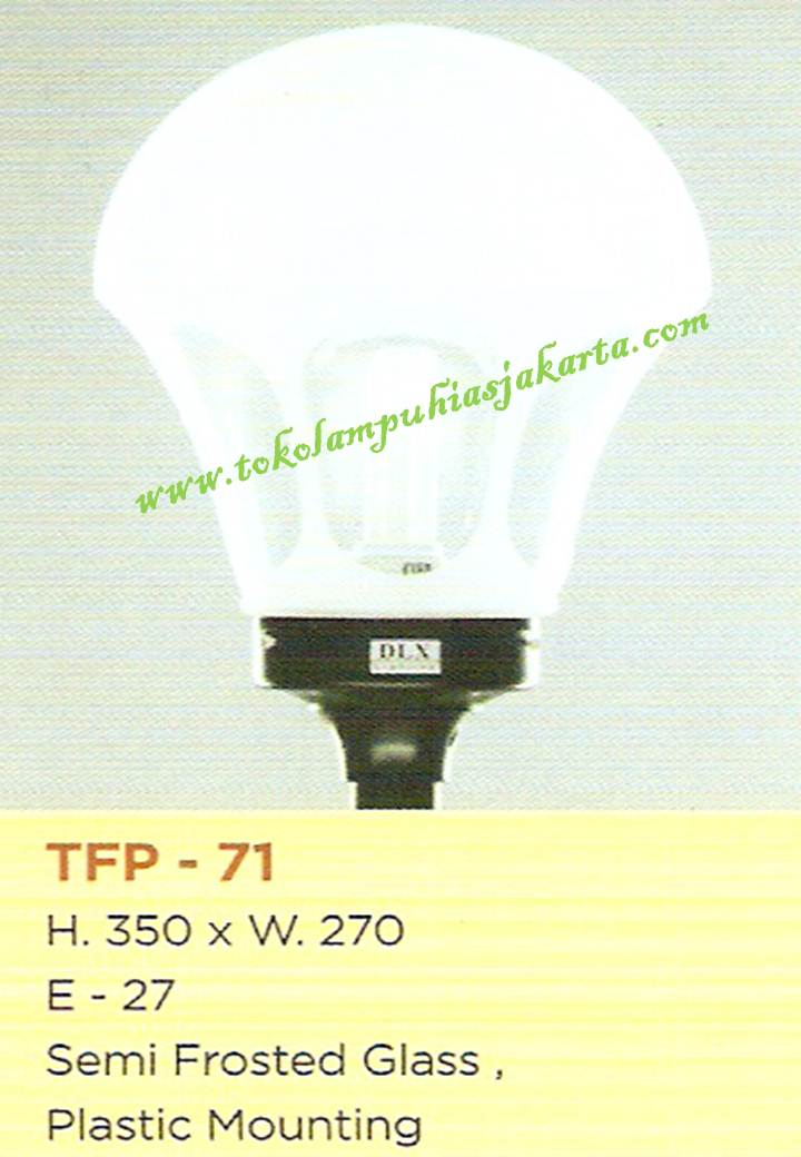 Lampu Taman TFP-71 Semi Frosted Glass