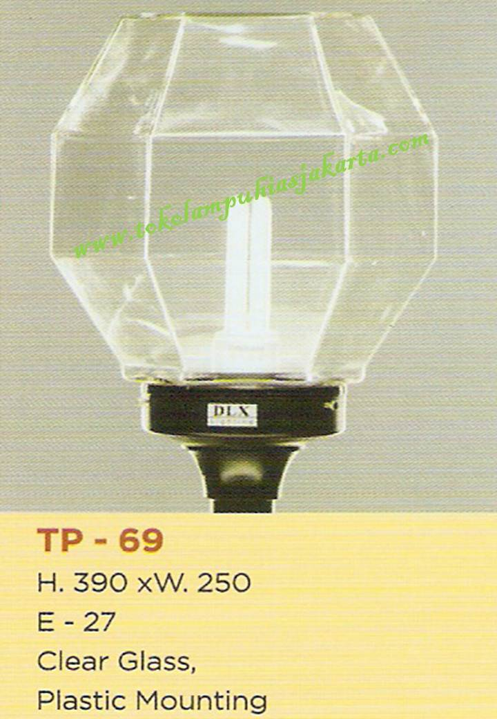 Lampu Taman TP-69 Clear Glass